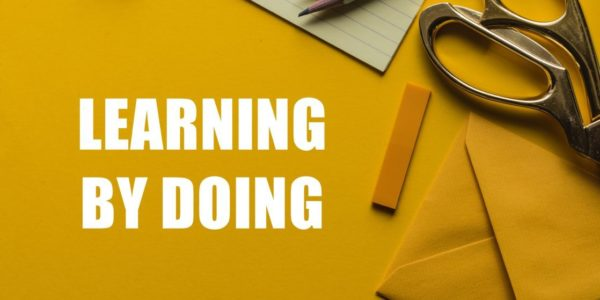 Learning by doing